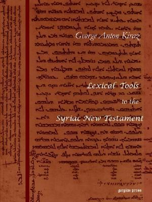 Lexical Tools to the Syriac New Testament  by  George A. Kiraz