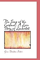 The Song of the Cardinal: A Love Story of Limberlost