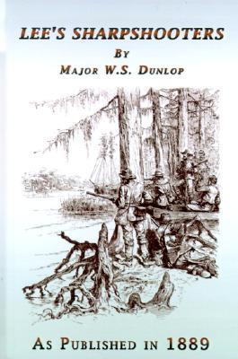 Lees Sharpshooters  by  W.S. Dunlop