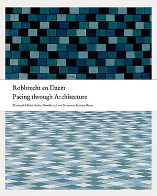 Pacing Through Architecture  by  Paul Robbrecht