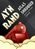 Atlas Shrugged Part C: New Edition