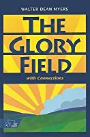 The Glory Field: With Connections