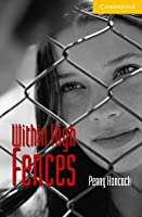 Within High Fences Level 2 Elementary/Lower Intermediate Book with Audio CD Pack [With CD]