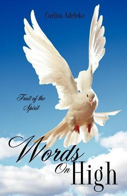 Words on High  by  Corliss Adeleke