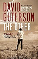 The Other. David Guterson