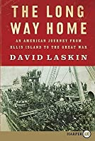 The Long Way Home LP: An American Journey from Ellis Island to the Great War