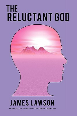 The Reluctant God  by  James Lawson
