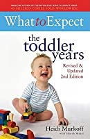 What to Expect: The Toddler Years.