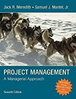 Project Management: A Managerial Approach [With CDROM and Website Password]