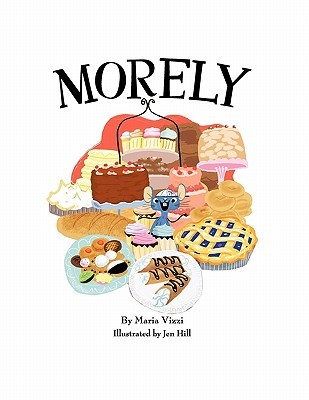 Morely:The Mouse In The Bakery  by  Maria Vizzi