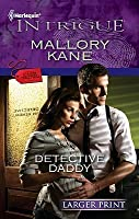 Detective Daddy (Harlequin Intrigue (Larger Print))