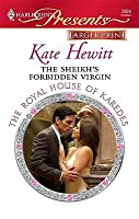 The Sheikh's Forbidden Virgin (The Royal House of Karedes, #4) (Harlequin Presents, #2859)