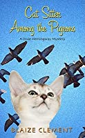 Cat Sitter Among the Pigeons (A Dixie Hemingway Mystery, #6)