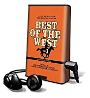 Best of the West, Volume 1: Classic Stories from the American Frontier