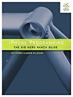 iPhone Programming (Big Nerd Ranch Guides)