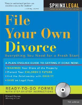 File Your Own Divorce (+CD-ROM): Everything You Need for a Fresh Start Edward A. Haman