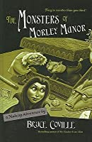 The Monsters of Morley Manor (Madcap Adventures (Prebound))