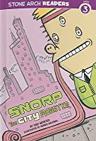 Snorp, the City Monster
