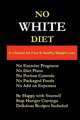 No White Diet  by  Paul Array