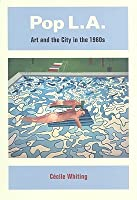 Pop L.A.: Art and the City in the 1960s