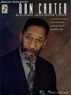 Ron Carter: Building Jazz Bass Lines [With CD (Audio)]  by  Hal Leonard Publishing Company