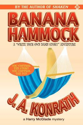 Banana Hammock  by  J.A. Konrath