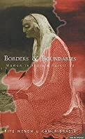 Borders & Boundaries: Women in India's Partition
