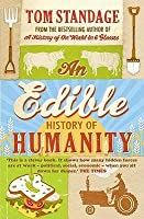 An Edible History of Humanity. Tom Standage