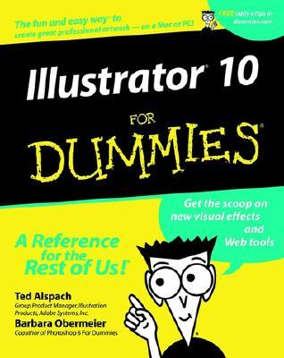 Illustrator 10 for Dummies  by  Ted Alspach