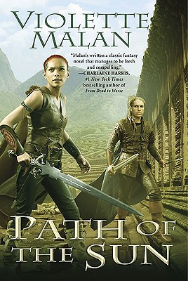 Path of the Sun (Dhulyn and Parno, #4) Violette Malan