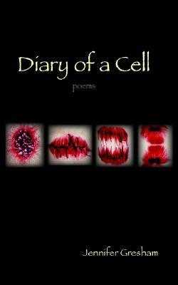 Diary of a Cell Jennifer Gresham