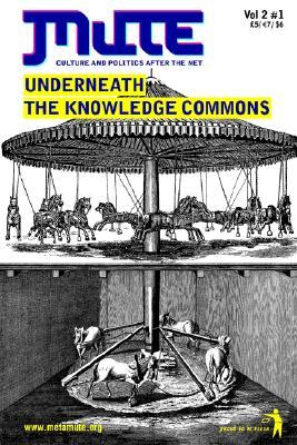 Underneath the Knowledge Commons  by  J. Berry Slater