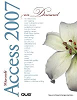 Microsoft Office Access 2007 on Demand