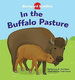 In the Buffalo Pasture Patricia M. Stockland