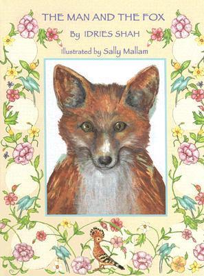 The Man and the Fox Idries Shah