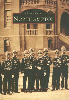 Northampton  by  James M. Parsons