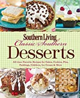 Classic Southern Desserts (Southern Living)