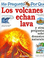 Por Que Los Volcanes Echan Lava? / I Wonder Why Volacanoes Blow Their Top (Mi Primera Enciclopedia / My First Encyclopedia)
