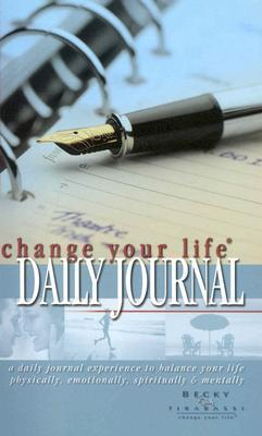 JOURNAL:     The Change Your Life Daily Journal NOT A BOOK