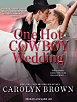 One Hot Cowboy Wedding (Spikes & Spurs, #4)