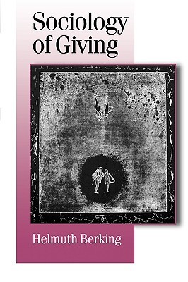 Sociology of Giving  by  Helmuth Berking