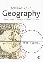 Geography: History and Concepts: A Student's Guide