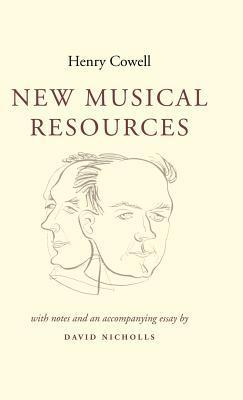 New Musical Resources  by  Henry Cowell
