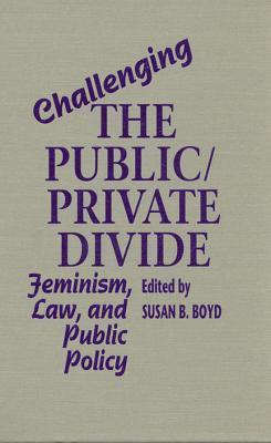 Challenging Public/Private DIV  by  Susan B. Boyd