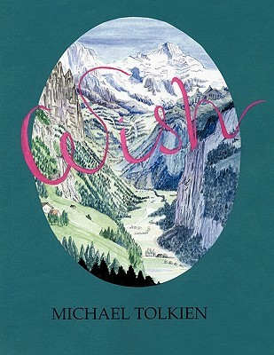 Wish  by  Michael Tolkien