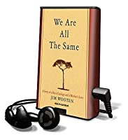 We Are All the Same [With Earbuds]