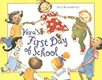 Vera's First Day of School [With Paperback]