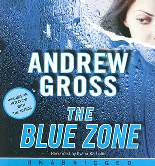 The Blue Zone CD  by  Andrew Gross