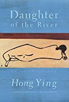 Daughter of the River: An Autobiography