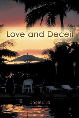 Love and Deceit Angel Silva